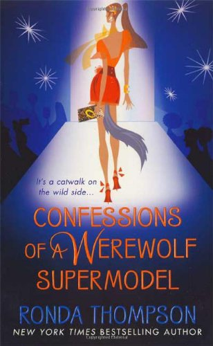 Image of Confessions of a Werewolf Supermodel