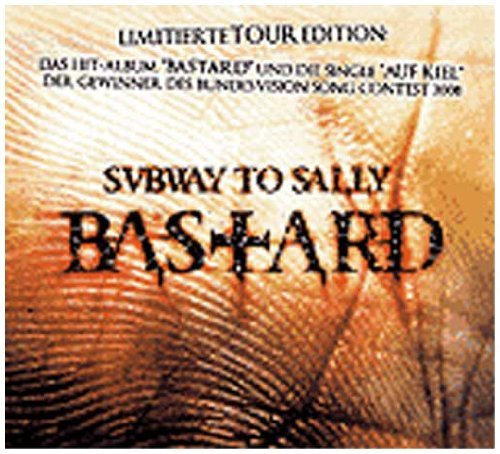 Bastard/Auf Kiel by Subway to Sally (2010-02-02)