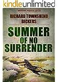Summer of No Surrender