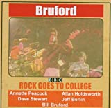 Rock Goes to College by Bill Bruford