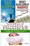 Debt Free Forever & Money Management Makeover & Single Women & Finances (Finances Box Set) (Volume 8)