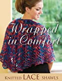 Wrapped in Comfort: Knitted Lace Shawls