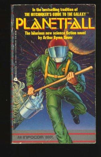 Planetfall (Infocom, No 1), Arthur Byron Cover