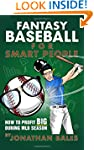 Fantasy Baseball for Smart People: Ho...