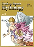 Greek and Roman Mythology, Volume 3 (Greek and Roman Mythology (Graphic Novels))