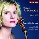 echange, troc Grazyna Bacewicz, Joanna Kurkowicz, violon, rchestre Symphonique de la Radio polonaise, Lukasz Borowicz, direction - Concertos Pour Violon /Vol.2