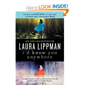 I'd Know You Anywhere: A Novel Laura Lippman