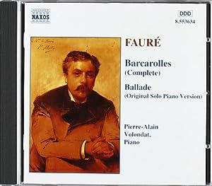 Fauré: Barcarolles / Ballade
