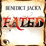 Fated: Alex Verus, Book 1 | Benedict Jacka