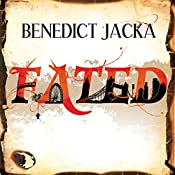 Fated: Alex Verus, Book 1 | [Benedict Jacka]