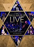 Paul Wilbur LIVE: A Night of Extravagant Worship