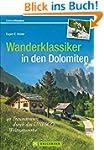 Dolomiten Wanderf�hrer: 40 Traumtoure...