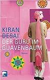 Der Guru im Guavenbaum (3833304685) by Kiran Desai