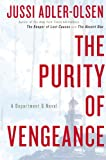 img - for The Purity of Vengeance: A Department Q Novel book / textbook / text book