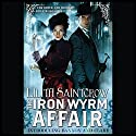 The Iron Wyrm Affair: Bannon and Clare, Book 1 (       UNABRIDGED) by Lilith Saintcrow Narrated by Moira Quirk