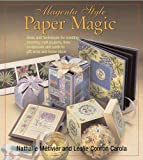 img - for Magenta Style Paper Magic: Ideas and Techniques for Stunning Albums, Cards, Gift Wrap, Home Decor, and More book / textbook / text book