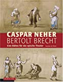Image de Caspar Neher - Bertolt Brecht: Eine Bühne für das epische Theater