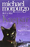 Kaspar, Prince of Cats