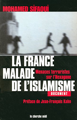 La France malade de l'islamisme : Menaces terroristes sur l'Hexagone