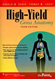 High-Yield™ Gross Anatomy (High-Yield  Series)