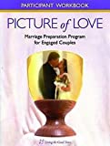 img - for Picture of Love Participants Workbook: Participant Workbooks for Convalidation Couples book / textbook / text book