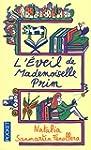 L'�veil de mademoiselle Prim