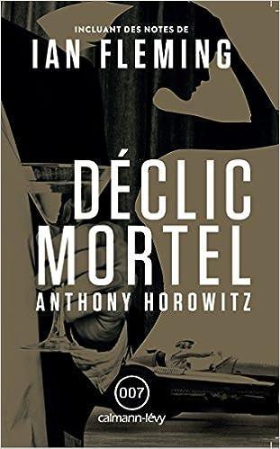 James Bond T57 Déclic mortel de Anthony Horowitz (2015)