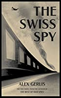 The Swiss Spy (English Edition)
