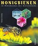 Die Honigfabrik: im Mikrokosmos des Bienenstocks (German Edition)