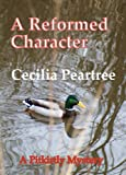 img - for A Reformed Character (Pitkirtly Mysteries Book 3) book / textbook / text book