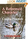 A Reformed Character (Pitkirtly Myste...