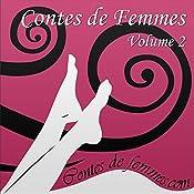 Contes de Femmes Volume 2 |  Élodie,  Hanna,  Constance,  Michel