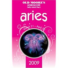 Old Moore's Horoscope and Daily Astral Diaries 2009: Aries (Old Moore's 2009 Astral Diaries) (Old Moore's Horoscope & Astral Diary)