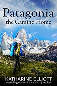 Patagonia: The Camino Home by Katharine Elliott ebook deal