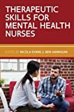 img - for THERAPEUTIC SKILLS FOR MENTAL HEALTH NURSES book / textbook / text book