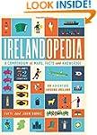 Irelandopedia: A Compendium of Maps,...