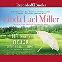 Lily and the Major (       UNABRIDGED) by Linda Lael Miller Narrated by Pilar Witherspoon
