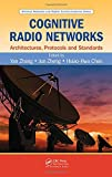 img - for Cognitive Radio Networks: Architectures, Protocols, and Standards (Wireless Networks and Mobile Communications) book / textbook / text book