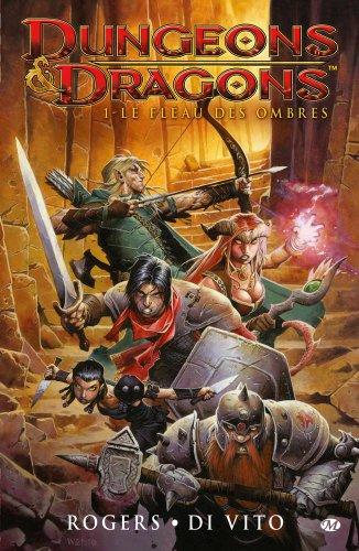 Dungeons & dragons. 01, le fléau des ombres