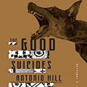 The Good Suicides: A Thriller | [Antonio Hill]