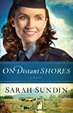 On Distant Shores (Wings of the Nightingale Book #2): A Novel: Volume 2