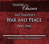 Leo Tolstoy Leo Tolstoy's War and Peace: Part One (Talking Classics)
