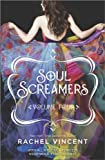 Rachel Vincent Soul Screamers Volume Four: With All My SoulFearlessNiederwaldLast Request: 4 (Harlequin Teen)