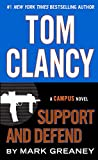 Tom Clancy: Support And Defend (Turtleback School & Library Binding Edition) (Campus Novel)