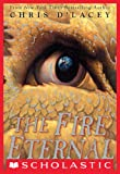 The Fire Eternal (The Last Dragon Chronicles)