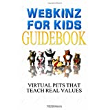 Webkinz For Kids: Webkinz Pets Are The Virtual Pets That Teach Real Values