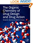 The Organic Chemistry of Drug Design...