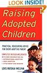 Raising Adopted Children Revised Edit...