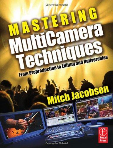 Mastering MultiCamera Techniques 0240811763 pdf