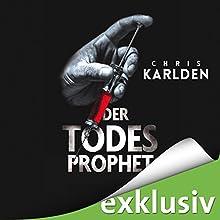 Der Todesprophet Hörbuch von Chris Karlden Gesprochen von: Detlef Bierstedt